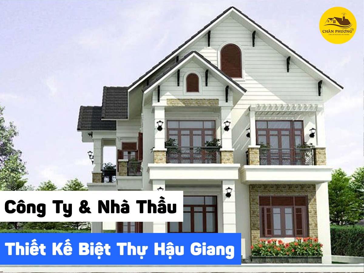 Thiết kế xây biệt thự Hậu Giang