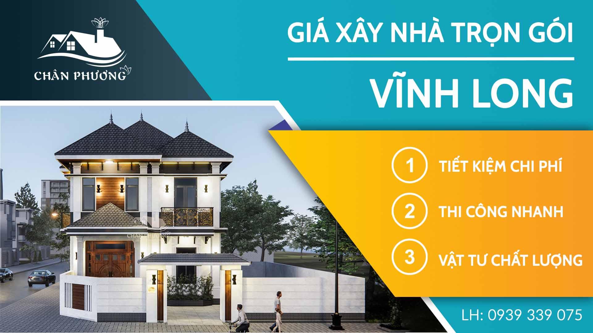 Xây nhà trọn gói Vĩnh Long | Giá xây nhà Vĩnh Long 2021